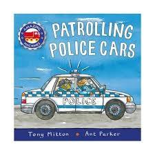 Patrolling Police Cars Board Book